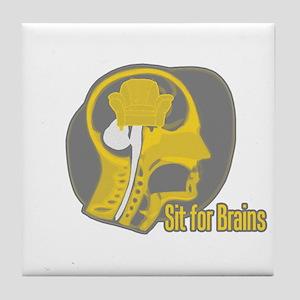 Sit for Brains Tile Coaster