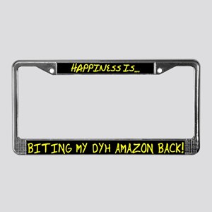 Happiness Is Biting DYH Amazon License Plate Frame