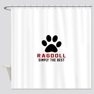 Ragdoll Simply The Best Cat Designs Shower Curtain