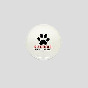 Ragdoll Simply The Best Cat Designs Mini Button