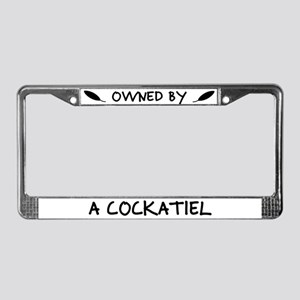 Owned by a Cockatiel License Plate Frame