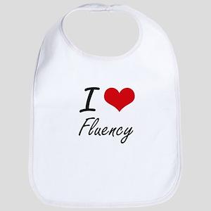 I love Fluency Bib