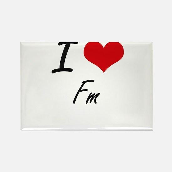 I love Fm Magnets