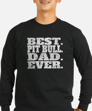 Best Pit Bull Dad Ever Long Sleeve T-Shirt