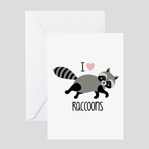 I Love Raccoons Greeting Cards
