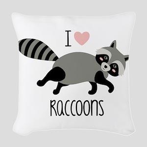 I Love Raccoons Woven Throw Pillow