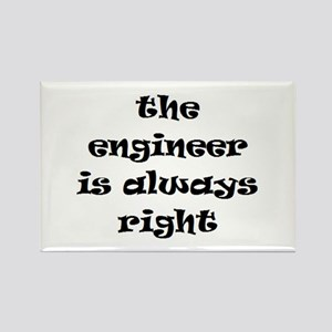 engineer always right Rectangle Magnet