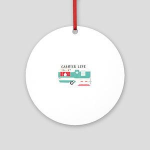Camper Life Round Ornament