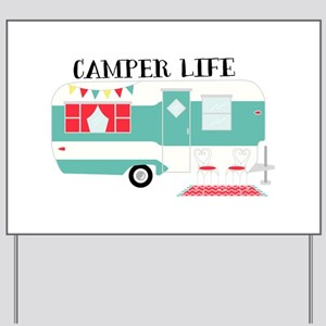 Camper Life Yard Sign