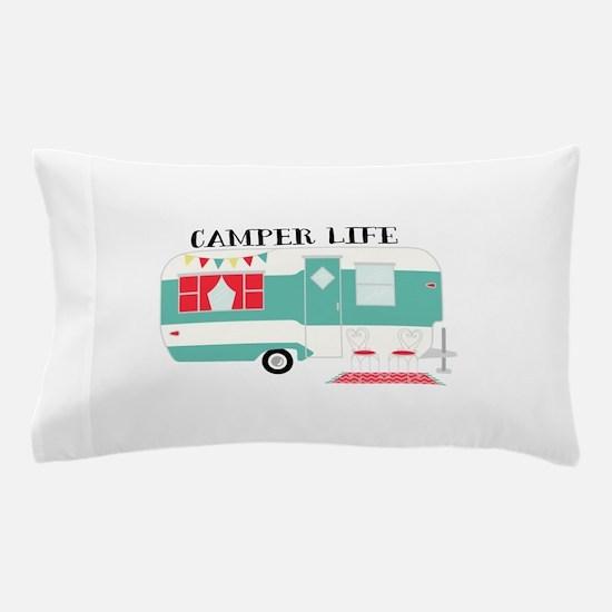 Camper Life Pillow Case