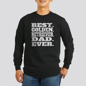 Best Golden Retriever Dad Ever Long Sleeve T-Shirt