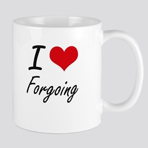 I love Forgoing Mugs