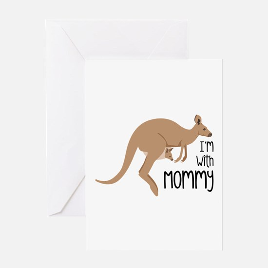 Im With Mommy Greeting Cards