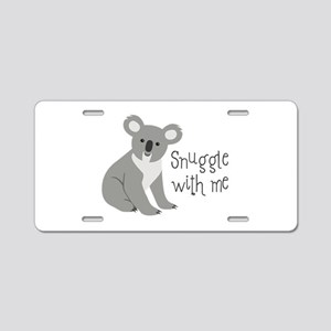 Snuggle With Me Aluminum License Plate