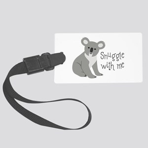 Snuggle With Me Luggage Tag