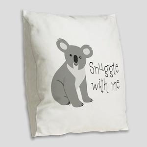 Snuggle With Me Burlap Throw Pillow