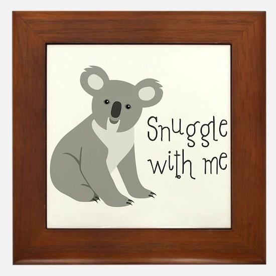 Snuggle With Me Framed Tile