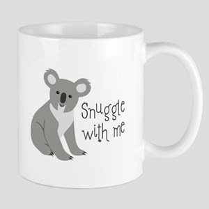 Snuggle With Me Mugs