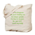 Pregnant Suprise due October Tote Bag