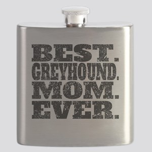 Best Greyhound Mom Ever Flask