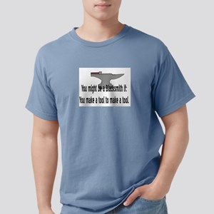 you might be a blacksmith if anvil T-Shirt