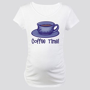 Coffee Time! Maternity T-Shirt