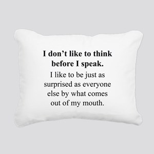 Think before I Speak Rectangular Canvas Pillow