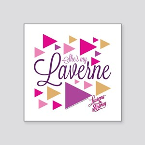 "Laverne and Shirley: She's Square Sticker 3"" x 3"""