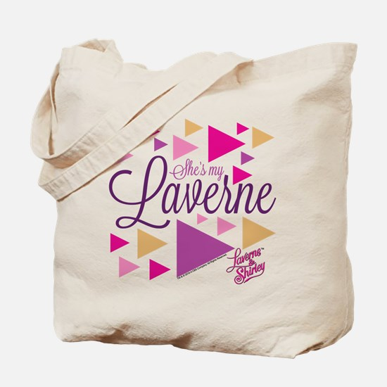 Laverne and Shirley: She's My Laverne Tote Bag
