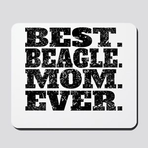 Best Beagle Mom Ever Mousepad