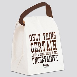Rawhide Trail Drive Quote Canvas Lunch Bag