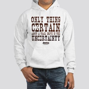 Rawhide Trail Drive Quote Hooded Sweatshirt