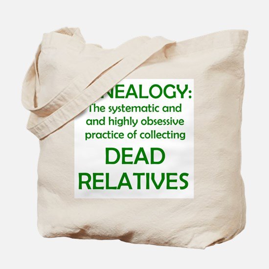 Dead Relatives Tote Bag