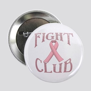 "Fight Club with Pink Ribbon 2.25"" Button"