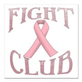 Breast cancer fight club Square Car Magnets