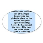 kennedy quote Sticker (Oval 10 pk)