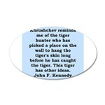 kennedy quote 20x12 Oval Wall Decal