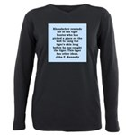 kennedy quote Plus Size Long Sleeve Tee