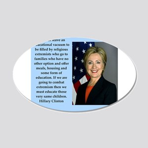 hillary clinton quote 20x12 Oval Wall Decal