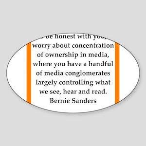 bernie sander quote Sticker (Oval)