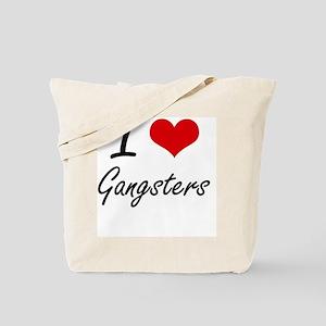 I love Gangsters Tote Bag