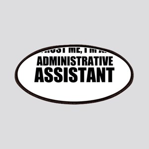 Trust Me, I'm An Administrative Assistant Patch