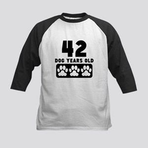 42 Dog Years Old Baseball Jersey