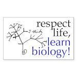 Respect Life, Learn Biology Sticker (rectangular)