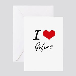I love Gofers Greeting Cards