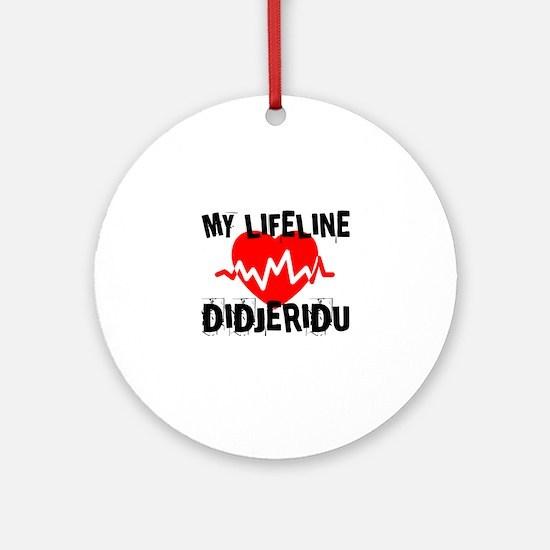 My Lifeline Didjeridu Round Ornament