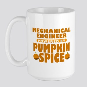 Mechanical Engineer Powered by Pumpkin Spice Large