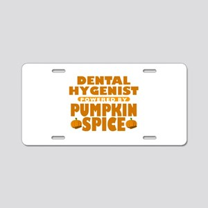 Dental Hygenist Powered by Pumpkin Spice Aluminum