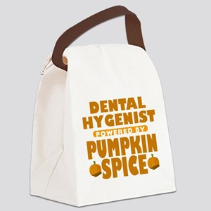 Dental Hygenist Powered by Pumpkin Spice Canvas Lu