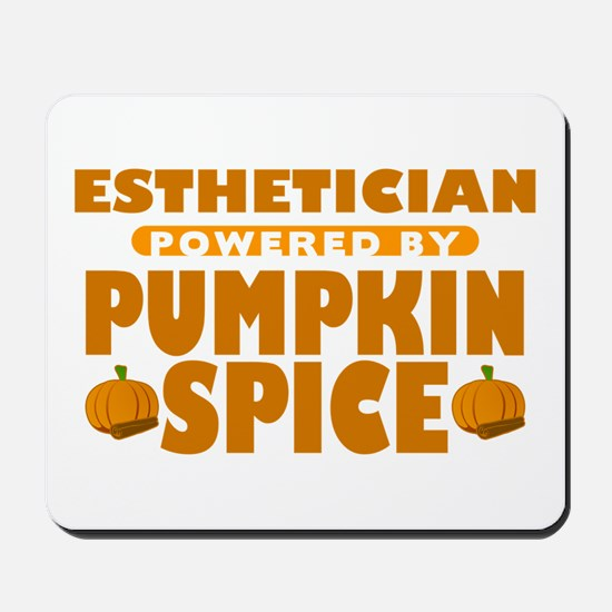 Esthetician Powered by Pumpkin Spice Mousepad
